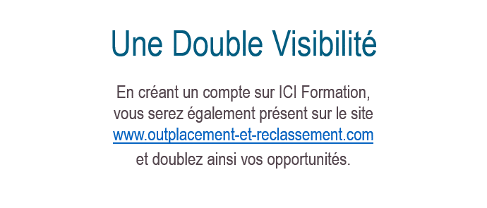 Une Double Visibilité